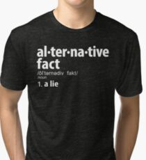 Alternative Facts Definition Tri-blend T-Shirt