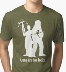 Guns are for fools. Tri-blend T-Shirt