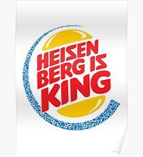 Heisenberg Is King Poster
