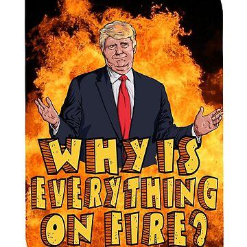 trumpster fire by MontyBorror