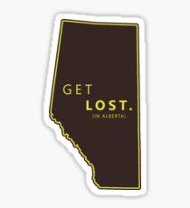 Get Lost in Alberta  Sticker