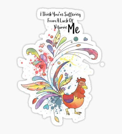 Lack Of Vitamin ME - I think you are suffering from a Lack of Vitamin Me - Happy Valentines Day Sticker