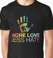 More Love Less Hate, Pray For Orlando Graphic T-Shirt
