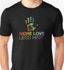 More Love Less Hate, Pray For Orlando Unisex T-Shirt