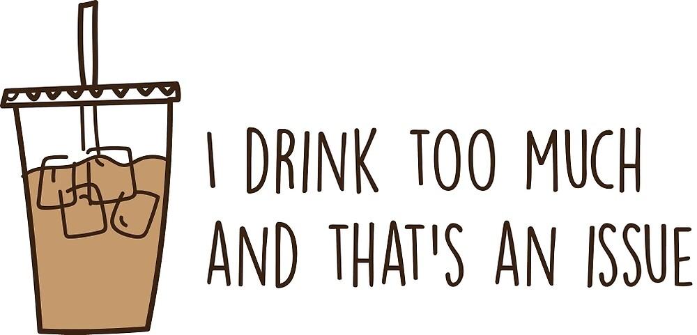 drink too much iced coffee by carlygk