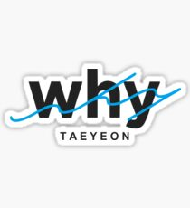 WHY : TAEYEON Sticker