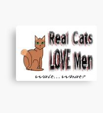 Real Men Love Cats Ironic Humor Canvas Print