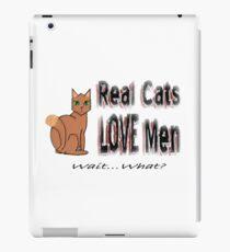 Real Men Love Cats Ironic Humor iPad Case/Skin
