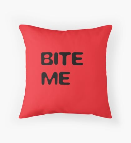bite me (red) Throw Pillow