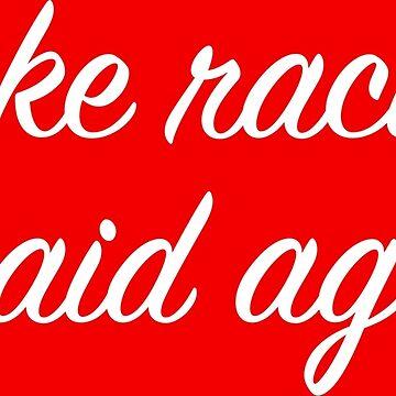 Make racists afraid again! by InternSkye