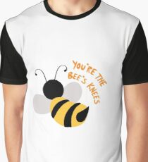 You're the Bee's Knees Graphic T-Shirt