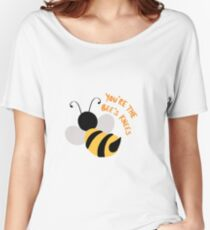 You're the Bee's Knees Women's Relaxed Fit T-Shirt