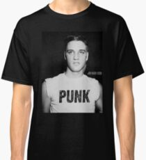 Elvis is a Punk Classic T-Shirt