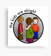 The Kids Are Alright Canvas Print