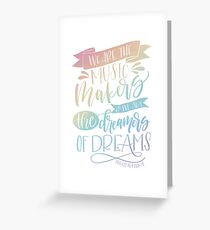 Dreamers of Dreams Quote Greeting Card