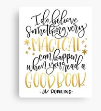 I Do Believe Something Very Magical Can Happen When You Read a Good Book Canvas Print
