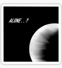 Are We Alone? Sticker