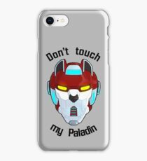 Don't touch my Paladin iPhone Case/Skin