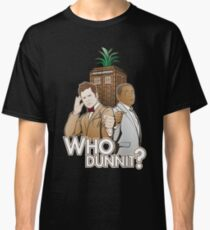 Who Dunnit? Psych Doctor Who Classic T-Shirt