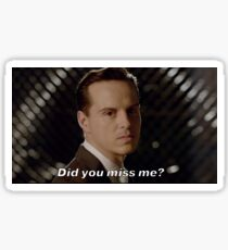 Did you miss me - Moriarty  Sticker