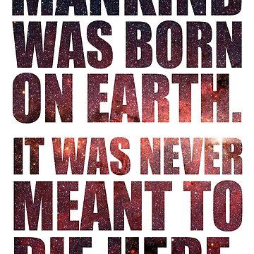 Mankind Was Born On Earth - Interstellar Stars Variation by notisopse