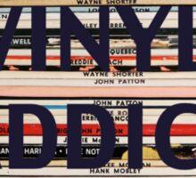 Vinyl Addict records Sticker