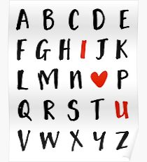 26 Buchstaben im Alphabete und ich liebe U - Valentinstag Liebe Zitat Poster