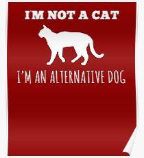 Hilarious Alternate Dog Tee Poster