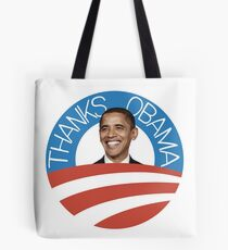 Thanks Obama | Missing Barack More Than Expected Tote Bag