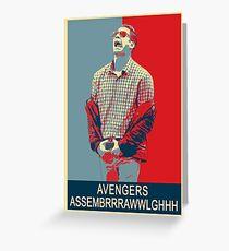 Avengers assembrrrrrawwwwwlghhh Greeting Card