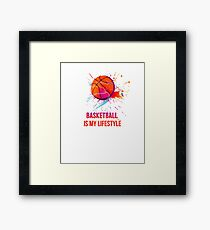 Basketball is my lifestyle Framed Print