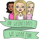 Mean Girls - On Wednesdays we wear pink by agrapedesign