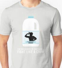 Fight Milk - Fight Like a Crow Unisex T-Shirt