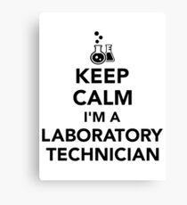 Keep calm I'm a laboratory technician Canvas Print
