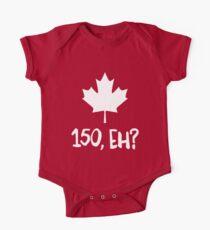 Canada 150, Eh? One Piece - Short Sleeve