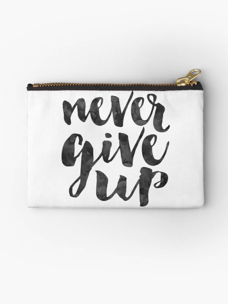 Motivational artwork for office 10 Things That Require Zero Talent Never Give Upmotivational Posterinspirational Quoteoffice Signoffice Wall Arthome Office Deskhome Decor Wall Arttypography Postersquote Posters Redbubble Never Give Upmotivational Posterinspirational Quoteoffice Sign