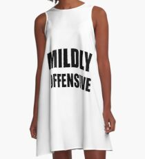 Mildly Offensive A-Line Dress