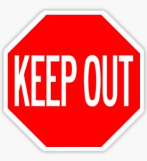 KEEP OUT Sticker