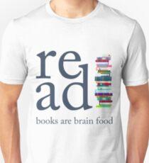 Read Because Books are Brain Food Reading Rocks Literary Tee Unisex T-Shirt