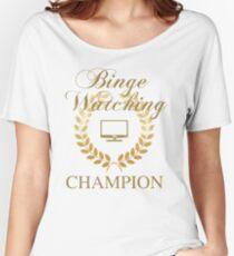 Binge Watching Champion Women's Relaxed Fit T-Shirt