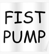 Fist Pump Poster