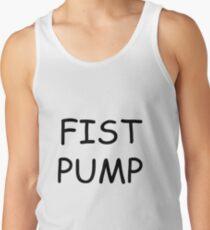 Fist Pump Tank Top