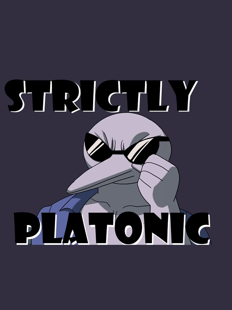 What is strictly platonic