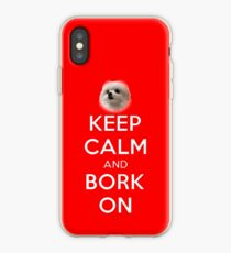 KEEP CALM and BORK ON iPhone Case