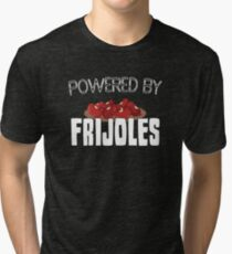 Powered By Frijoles  Tri-blend T-Shirt