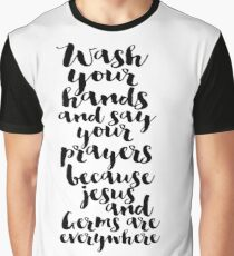Wash your hands Graphic T-Shirt