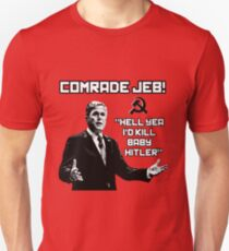 Comrade Jeb! Unisex T-Shirt