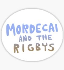 Mordecai and the Rigbys Sticker
