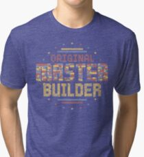 Original Master Builder Tri-blend T-Shirt