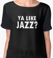 Ya like jazz? Chiffon Top